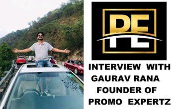 Interview with Gaurav Rana, Founder of Promo Expertz