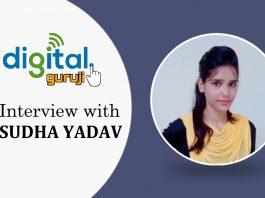 Interview with Sudha Yadav, Founder of Digital Guruji